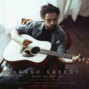 دانلود آهنگ آرش سعیدی به نام آیندمو میسازم